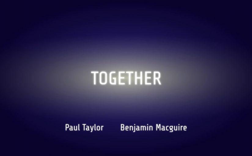 Paul Taylor – Together (feat. Benjamin Macguire)